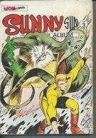SUNNY SUN  Reliure N° 3 ( N° 7 + 8 + 9 )  -  MON JOURNAL  1977 - Mon Journal