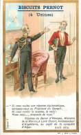 Chromos Réf. D392. Biscuits Pernot - Répnose Du Baron D'Haussez, Ministre De La Marine, Lord Stuart Ambassadeur, Algérie - Pernot