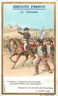 Chromos Réf. D395. Biscuits Pernot - Bonaparte, Bataille Des Pyramide, Chevaux, Soldats - Pernot