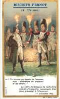 Chromos Réf. D403. Biscuits Pernot -  Bataille Austerlitz, Grenadier, Empereur, Bonaparte, Nuit - Pernot
