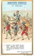 Chromos Réf. D407. Biscuits Pernot - Soldats, Henri IV Ivry Sur Eure - Pernot