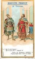 Chromos Réf. D414. Biscuits Pernot - Comte De Périgueux, Adalbert, Hugues Capet - Pernot