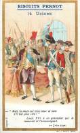 Chromos Réf. D418. Biscuits Pernot - Louis XVI, Grenadier, Soldats - Pernot