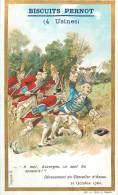 Chromos Réf. D447.  Biscuits Pernot - Dévouement Du Chevalier D'Assas - Pernot