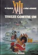 XIII -  8 - Treize Contre Un - Van Hamme Et Vance - EO - XIII