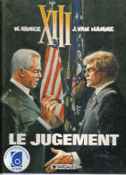 XIII - 12 - Le Jugement - Van Hamme Et Vance - E.O. - XIII