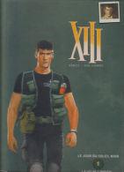 XIII - Integrale Dos Toilé - Le Soir - Tome 1 Contient  N°1 Et 2 - Vance Vanhamme - XIII