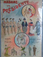 RARE AFFICHE OPERETTE-MADAME LA PRESIDENTE-ILLUSTRATEUR H. PATON- MUSIQUE EDMOND DIET-PAUL PERRIER A.GERMAIN 1902