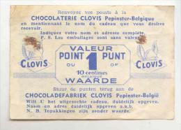 T9 - Chocolaterie CLOVIS à PEPINSTER - Belgique - Chocolat PERLE D'OR - Un Point - Reclame