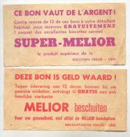 T10 - Biscuiterie DEGUéE à Liège - Biscottes SUPER-MELIOR - Deux Bons - Reclame