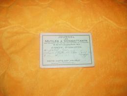 CARTE D´ ABONNE ANCIENNE DE 1936 / JOURNAL DES MUTILES & COMBATTANTS / LE PILEU IGNY. - Cartes