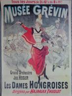 75- PARIS - AFFICHE MUSEE GREVIN -LES DAMES HONGROISES DIRIGEES PAR HAJNALKA THUOLDT - ORCHESTRE JOS. HEISLER