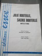 Partition    JOLIE BOUTEILLE, SACREE BOUTEILLE ( Bottle Of Wine ) Vo Tom Paxton , Vf Graeme Allwright éditions Essex - Non Classés