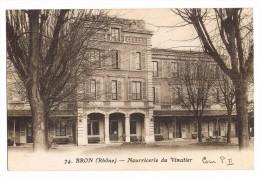 74.  BRON  -  Nourricerie Du Vinatier - Bron