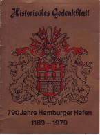 87 Historisches Gedenkblatt - 790 Jahre Hamburger Hafen 1189-1979 - [7] Federal Republic