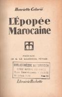 EPOPEE MAROCAINE MAROC GUERRE RIF ARMEE COLONIALE DJEBEL TAZA 1925