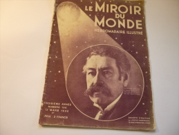 Le MIROIR Du MONDE N° 106 - 1932 : Aristide BRIAND. - Giornali