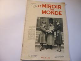 Le MIROIR Du MONDE N° 138 - 1932 : Le Duce - Elections Américaines - La Polésie - Lacs Suédois - Philae Etc... - Other