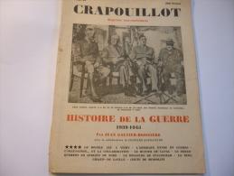 Le Crapouillot : Histoire De La Guerre 1939/45 - Tome IV. 1948. - Other