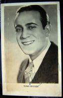 Cp - Tino ROSSI - Chanteur 1907 - 1983  - Autographe Authentique - Artistes