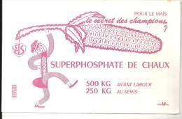 Buvard Agriculture Pour Les Maïs, Le Secret Des Champions Superphosphate De Chaux (SDS) - Agriculture