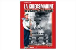 Libro Y CD: La Kriegsmarine En La Guerra Civil Española. 2005. España. - Books