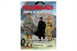 Libro: Fallschirmjäger Sobre El Gran Sasso. La Liberación De Mussolin El 12 De Septiembre De 1943. 2005. España. - Books