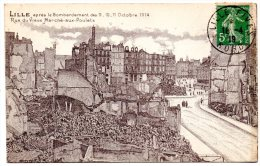 CP, 59, LILLE, Après Le Bombardement Des 9-10-11 Octobre 1914, Rue Du Vieux Marché Aux Poulets, écrite, Voyagé En 1919 - Lille