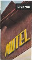 LIVORNO - MOTEL AGIP - Aurelia - Albergo - Ristorante - Bar - Stazione Di Servizio (Dépliant 1961) - Advertising