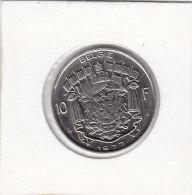 10 FRANCS Nickel Baudouin 1977 FL - 1951-1993: Baudouin I