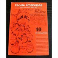 L'école Emancipée, Revue Syndicale Et Pédagogique N°10.   1977 - Politique