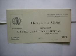 METZ GRAND CAFE CONTINENTAL J.TRAP 3 RUE DES CLERCS HOTEL DE METZ - Cartes De Visite