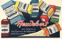 Publicité Heudebert - Tapioca, Farines, Légumes, Céréales - Advertising