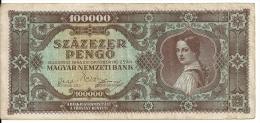 HONGRIE 100000 PENGO 1945 VF P 120 - Hungary