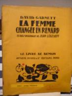 David Garnett La Femme Changée En Renard Le Llivre De Demain N°114 - Livres, BD, Revues