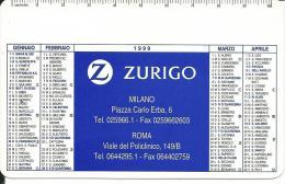 CAL523 - CALENDARIETTO 1999 - ZURIGO ASSICURAZIONI - Formato Piccolo : 1991-00