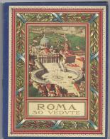 CPA Rome Album 30 Photos De Rome (Roma 30 VEDVTE) Des Années 1930? Edizione Riservata Parte Prima N° 600 Volume 2 - Italia