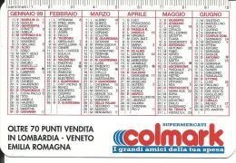 CAL528 - CALENDARIETTO 1999 - SUPERMERCATI COLMARK - Formato Piccolo : 1991-00