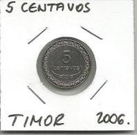 D2 Timor Leste East Timor  5 Centavos 2006. - Timor