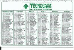 CAL540 - CALENDARIETTO 1999 - TECNOCASA - Formato Piccolo : 1991-00