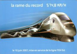 CARTE POSTALE  RAME DU RECORD 574.8 KM/H TGV EST 10 JUIN 2007 CARTE NON EMISE RARE - Trains