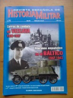 Revista Española De Historia Militar. Número 71. Mayo 2006. España. Marinos Españoles En El Báltico. 1942-1943 - Books