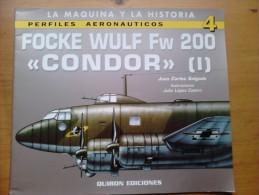 Libro: Focke Wulf FW 200 Cóndor (1). 2001. España. - Books