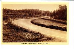 Carte LE MANS  ( Format C.P.A )  Circuit De La Sarthe  Les  S   ( Recto Verso ) - Le Mans