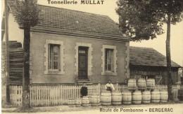 Bergerac Tonnellerie Mullat Route De Pombonne - Bergerac
