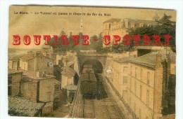 33 - LA REOLE - Rare < Tunnel Ou Passe Le Chemin De Fer Du Midi - Train - Railway - Bahnhof - Dos Scanné - La Réole