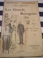 Abel Hermant Les Grands Bourgeois - Romantici