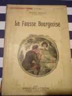 Marcel Prévost La Fausse Bourgeoise - Romantici