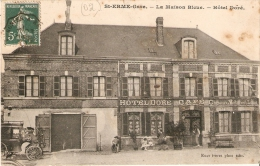 """(02) SAINT ERME  1832 Ha . LA MAISON BLEUE .  CAFE - HOTEL DORE ."""" Chevaux Et Voitures De Louage """" Auto 1900 - France"""