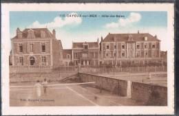 CAYEUX - SUR - MER . Hôtel Des Bains . - Cayeux Sur Mer